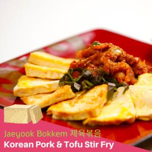 Korean Pork Tofu Stir Fry